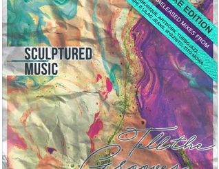 Sculptured Music Tell The Grooves Album Zip Download