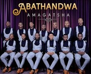 Abathandwa Amagatsha Mp3 Download