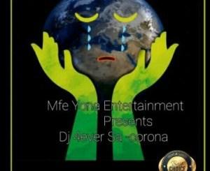 Dj 4ever Sa Corona Mp3 Download