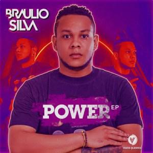 Braulio Silva & Djorge Cadete Power Mp3 Download Fakaza