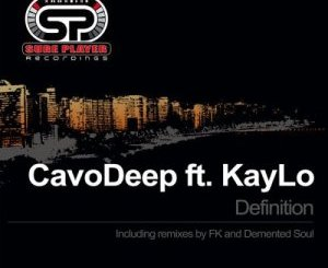 CavoDeep & KayLo Definition Zip Download Fakaza