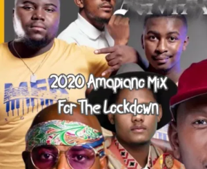 Dj TKM 2020 Amapiano Mix For The Lockdown Mp3 Download