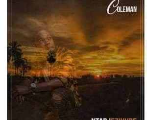 Coleman Ntab'ekizude Mp3 Download Fakaza