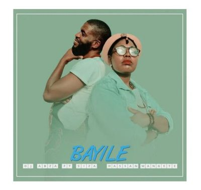DJ Abza, Siza & Hassan Mangete Bayile Mp3 Download Fakaza