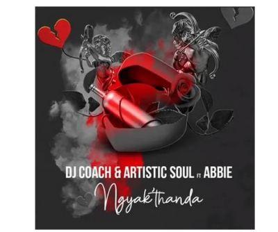 DJ Coach & Artistic Soul Ngyak'thanda Mp3 Download