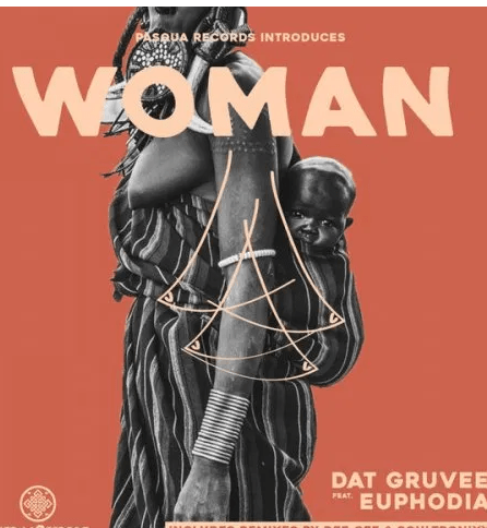Dat Gruvee, Euphodia Woman Mp3 Download