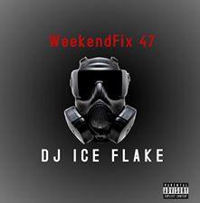 Dj Ice Flake WeekendFix 47 2020 Mp3 Download Fakaza