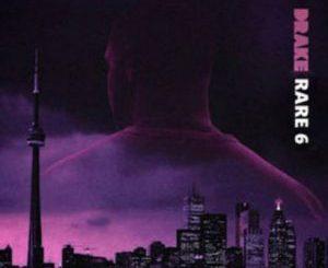 Drake Rare 6 Album zip Download