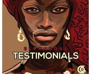 ElphaSoul Testimonials Mp3 Download Fakaza