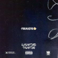 Focalistic Quarantined Tarantino Ep Zip Download
