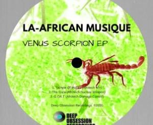La-African Musique Venus Scorpion EP Zip Download
