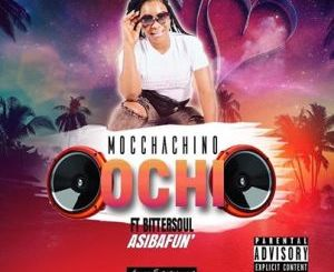 Mocchachino Ochi Asibafuni Mp3 Download