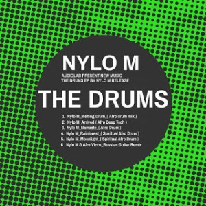 Nylo M The Drums Ep Zip Download Fakaza