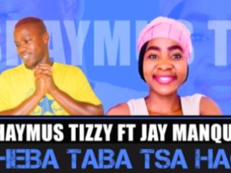 Shaymus Tizzy Sheba Taba Tsa Hao Mp3 Download