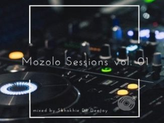 Skhokhie Da Deejay Mozolo Sessions VOL. 01 Mp3 Download