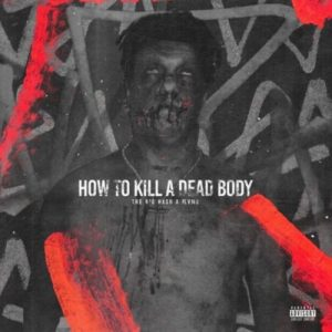 The Big Hash How To Kill A Dead Body Ft. Flvme (J Molley Diss) Mp3 Download Fakaza
