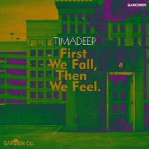 TimAdeep First We Fall, Then We Feel EP Zip Download