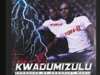 Twin B Kwadumizulu Mp3 Download Fakaza