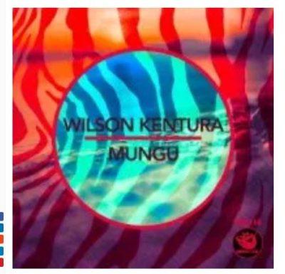 Wilson Kentura Mungu Mp3 Download Fakaza