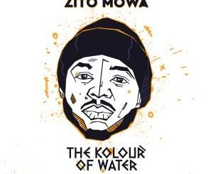 Zito Mowa The Kolour of Water Album Zip Download