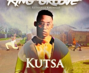 King Groove Kutsa Mp3 Download