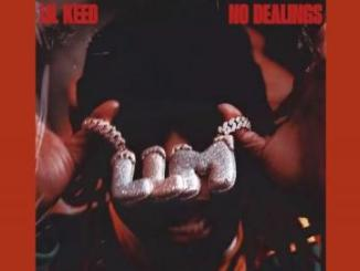 Lil Keed No Dealings Mp3 Download