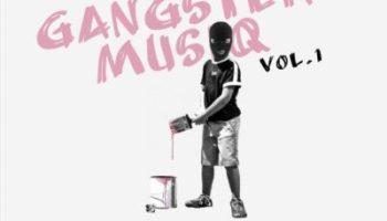 Buddy Shawn Gangster MusiQ Vol. 1 Mp3 Download Fakaza