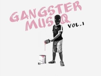 Buddy Shawn Gangster MusiQ Vol. 1 Mp3 Download Fakaza