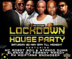 DJ Shimza, Mas Musiq, Speedsta, Lemon & Herbs, Ludz & Soul Healer For Friday 1st May Channel O Lockdown House Party Mix