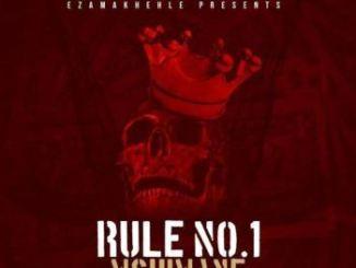 Dj Mshimane Rule No.1 Mp3 Download Fakaza