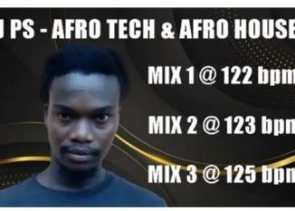 Dj PS Afro Tech & Afro House (Mix 2) Mp3 Download Fakaza