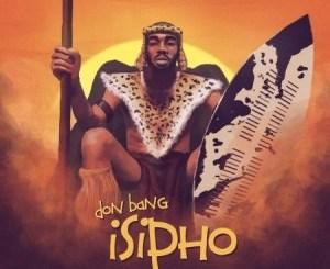 Don Bang Isipho Album Zip Download