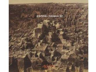 Dwson Griqua EP Zip Download Fakaza