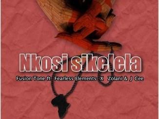 Download Fusion Tone Nkosi Sikelela Mp3 Fakaza