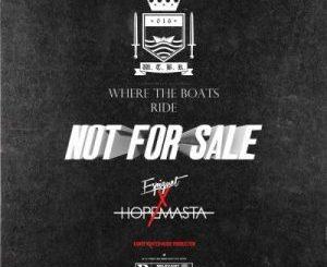 HopeMasta & Espiquet Not For Sale Video Download