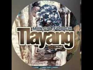 Mingo Touch Tlayang Mp3 Download Fakaza