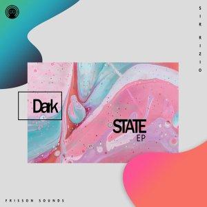 Download Sir Rizio Dark State Ep Zip Fakaza