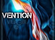 Villager SA Vention Mp3 Download Fakaza