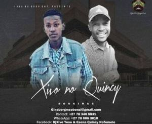 Xivo no Quincy No Limit Mp3 Download Fakaza