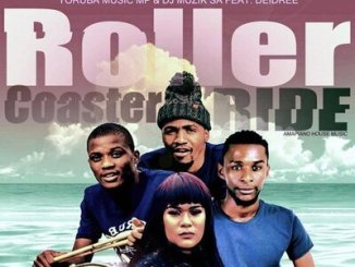 Download Yourba Music Mp & DJ Muzik SA Roller Coaster Ride Mp3 Fakaza