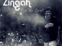 Zingah For The Level Mp3 Download Fakaza