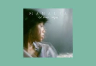 Mahalia Isolation Tapes Mp3 Download