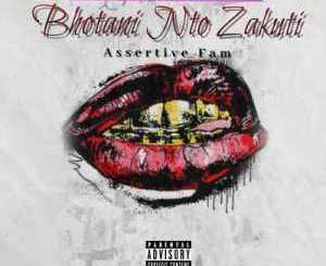 Unique Fam Bhotani Nto Zakuthi Mp3 Download Fakaza