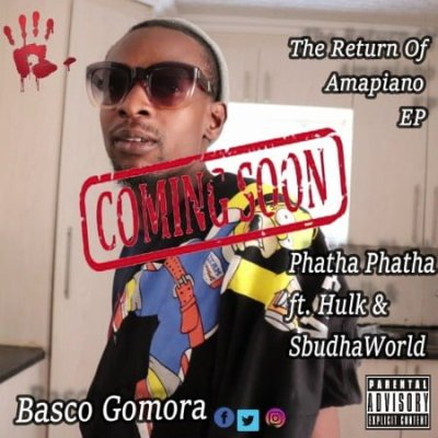 DOWNLOAD Basco Gomora Phatha Phatha Ft. Hulk & Sbudhaworld Mp3 Fakaza