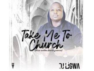 DJ Ligwa, Blaqvision & Angazz Church Mode Mp3 Download Fakaza