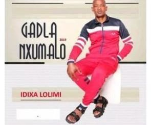 DOWNLOAD Gadla Nxumalo Idixa Lolimi Album Zip Fakaza