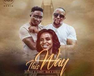 Dj Beekay & Candy Man This Way Mp3 Download Fakaza