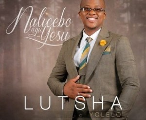 DOWNLOAD Lutsha Yolelo Wazithwal'Izono Mp3 Fakaza