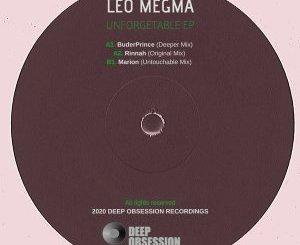 Download Leo Megma Unforgetable Ep Zip Fakaza