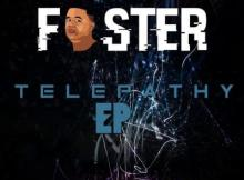 Foster Take Control ft. Afro Sounds & Toolz Umazelaphi Mp3 Download